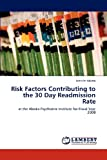 Risk Factors Contributing to the 30 Day Readmission Rate, Jennifer Adams, 3847378708