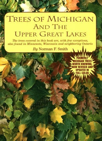 Trees of Michigan and the Upper Great Lakes by Norman F. Smith - Lakes Michigan Great Mall