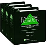 Financial Products : Taxation, Regulation and Design (2008 Supplement), Kramer, Andrea S., 0808018345