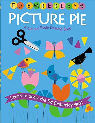 Read Online [(Ed Emberley's Picture Pie Two )] [Author: Ed Emberley] [Jun-2006] ebook