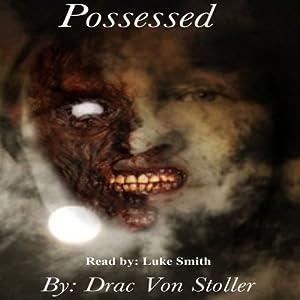 Possessed Audiobook