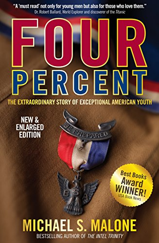 FOUR PERCENT: The Extraordinary Story of Exceptional American Youth