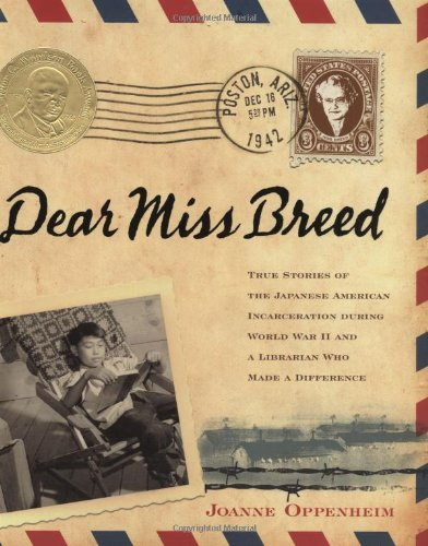 Dear Miss Breed: True Stories of the Japanese American Incarceration During World War II and a Librarian Who Made a Difference by Scholastic Nonfiction
