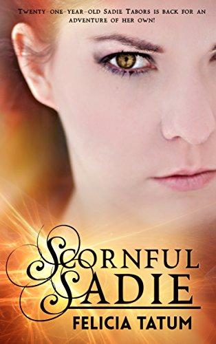 Scornful Sadie (Dark Sorceress Trilogy Book 1) by [Tatum, Felicia]