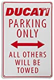 DUCATI Parking Only All Other Will Be Towed Stamped Metal Sign White Red
