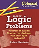 img - for Colossal Grab A Pencil Book of Logic Problems book / textbook / text book
