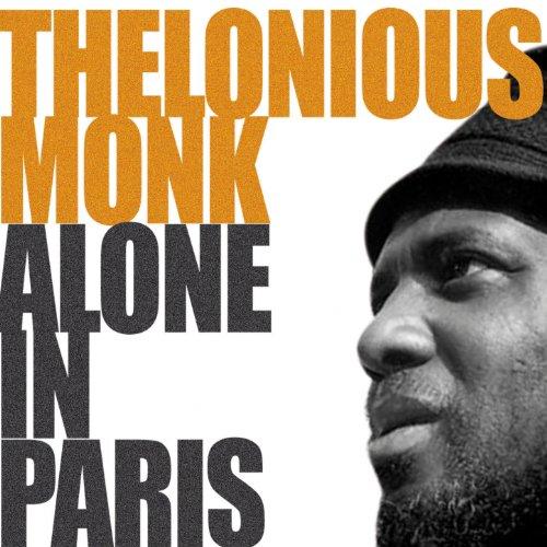 Thelonius Monk Alone In Paris ...