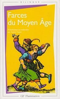 Farces du Moyen Age par André Tissier