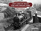 Lost Lines: Mid Wales Line