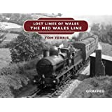 Lost Lines: The Mid Wales Line