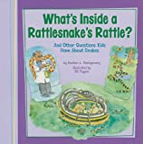 What's Inside a Rattlesnake's Rattle?, Heather L. Montgomery, 1404867279