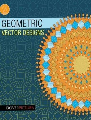 Geometric Clipart - Geometric Vector Designs (Dover Pictura Electronic Clip Art)
