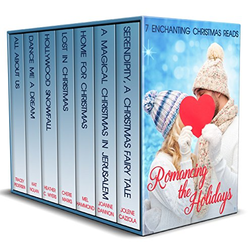 Romancing the Holidays: 7 Enchanting Christmas Reads by [Cazzola, Jolene, Dannon, Joanne, Hammond, Mel, Marks, Cherie, Myers, Heather C., Nolan, Kait, Pedersen, Tracey]