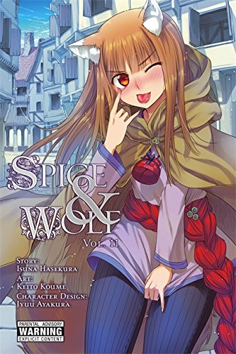 Spice and Wolf, Vol. 11 - manga (Spice and Wolf (manga)) [Isuna Hasekura] (Tapa Blanda)