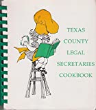 img - for Texas County Legal Secretaries Cookbook book / textbook / text book