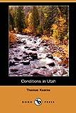 Conditions in Utah, Thomas Kearns, 1406518603