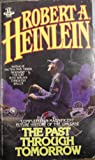The Past Through Tomorrow, Robert A. Heinlein, 0425093506