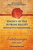Essence of the Supreme Reality: Abhinavagupta's Paramarthasara (Lakshmanjoo Academy Book Series) (Volume 1)