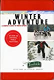 A Trailside Guide: Winter Adventure (Trailside Guides)