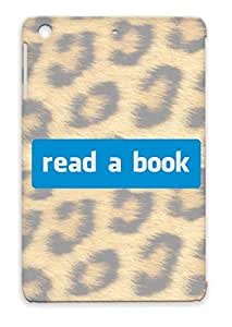 TPU Read A Book Navy For Ipad Mini Computer Reading Sarcasm Geek Community Literature Books Parody Sayings Satire Funny Facebook Cover Case