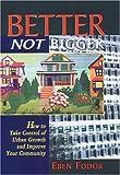Better Not Bigger, Eben V. Fodor, 0865713863
