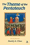 Theme of the Pentateuch (The Library of Hebrew Bible/Old Testament Studies)