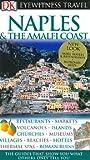 Naples & The Amalfi Coast (Eyewitness Travel Guides)