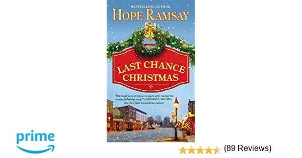 Last Chance Christmas (Last Chance, Book 4): Hope Ramsay ...