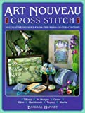 img - for Art Nouveau Cross Stitch by Barbara Hammet (1999-10-01) book / textbook / text book