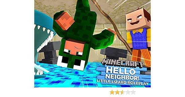 Amazon.com: Minecraft Hello Neighbor - Little Lizard Roleplay: Ryan Fitzsimons, Scott Fitzsimons, Dean Byrne, Little Lizard Gaming