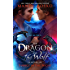 The Dragon and the Wolf, A Prequel Novella (Things in the Night)