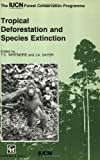 Tropical Deforestation and Species Extinction, Whitmore, T. C., 041245520X