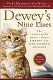 Dewey's Nine Lives, Vicki Myron, 0525951865