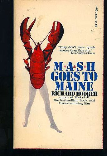Mash Goes to Maine (Mash A Novel About Three Army Doctors)