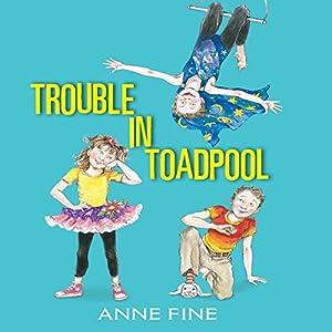 Trouble in Toadpool Audiobook