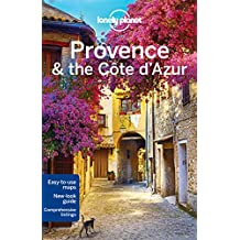 Lonely Planet Provence & the Cote d'Azur 8th Ed.: 8th Edition