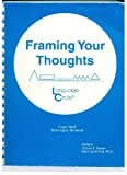 Framing Your Thoughts