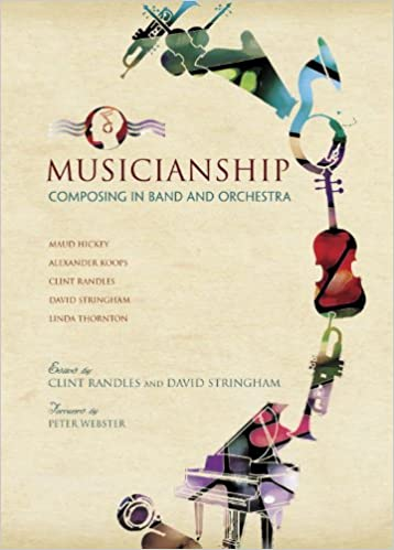 fa16e06652721 Musicianship: Composing in Band and Orchestra/G8444 Hardcover – October 23,  2013