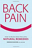 Back Pain: How to Relieve Back Pain with Natural Remedies