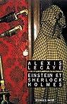 Einstein et Sherlock Holmes par Lecaye