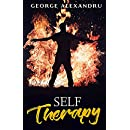 Self-Therapy: Free yourself from anxiety and depression, heal post-traumatic stress disorder and emotional trauma, deconstruct your Ego