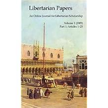 Libertarian Papers, Vol. 1, Part 1 (2009)