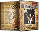Rob Van Dam - The Complete ECW TV Title Reign DVD-R Set