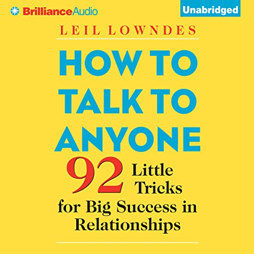 How to Talk to Anyone: 92 Little Tricks for Big Success in Relationships Audiobook [Free Download by Trial] thumbnail