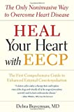 Heal Your Heart with EECP, Debra Braverman, 1587612445