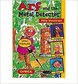 Arf and the Metal Detector (Paperback) - Common Paperback – 2001