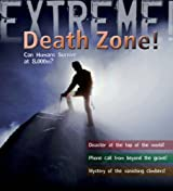 Extreme Science: Death Zone: Can Humans Survive at 8000 Metres? (Extreme!)