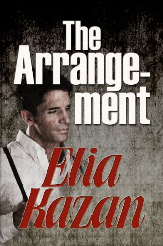 The Arrangement by Elia Kazan