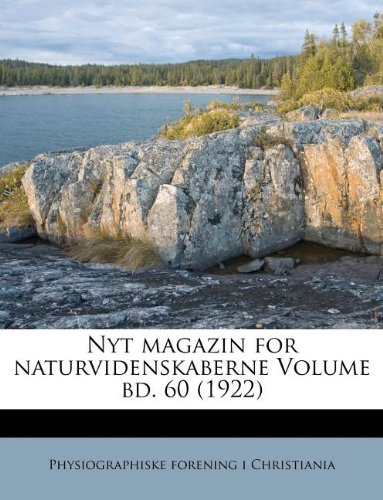 Nyt magazin for naturvidenskaberne Volume bd. 60 (1922) (Norwegian Edition) PDF