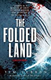 Book cover from Relics - The Folded Land by Tim Lebbon